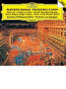 アルビノーニのアダージョ、パッヘルベルのカノン、G線上のアリア、聖霊の踊り、他 ヘルベルト・フォン・カラヤン&ベルリン・フィル(1983)【SHM-CD】