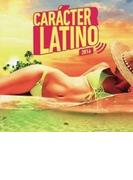 Caracter Latino 2016【CD】 2枚組