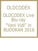 OLDCODEX Live Blu-ray Veni Vidi in BUDOKAN 2016【ブルーレイ】