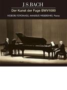 フーガの技法~2台ピアノ版 豊増 昇、ウェーバージンケ【CD】