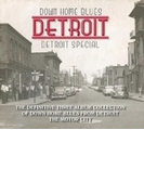 Down Home Blues: Detroit【CD】 3枚組