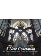 Jaroslav Tuma: A New Generation & 4 Centuries Of The Organ In Central Europe