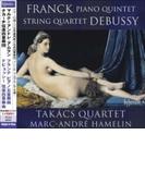 Piano Quintet: Hamelin(P) Takacs Q +debussy: String Quartet【CD】