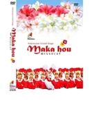 ポリネシアン グランドステージ Maka Hou【DVD】