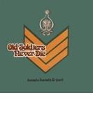 Old Soldiers Never Die【CD】