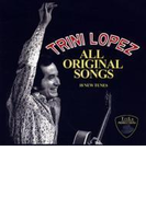 Trini Lopez All Original Songs【CD】