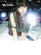 Windia (CD+Blu-ray)【完全生産限定盤】【CDマキシ】 2枚組