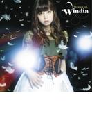 Windia (CD+DVD)【初回生産限定盤】【CDマキシ】