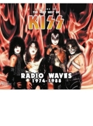 Radio Waves 1974-1988 - The Very Best Of Kiss【CD】 4枚組