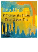 R Train On The D Line【CD】