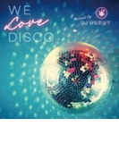 We Love Disco Mixed By Dj Osshy【CD】