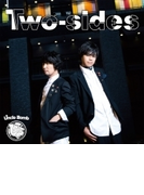 Two-sides【通常盤】【CD】
