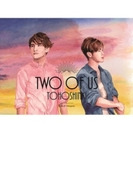 Two of Us【CD】