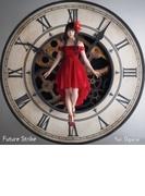 Future Strike【CDマキシ】