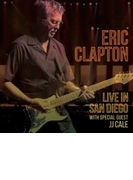 Live In San Diego: With Special Guest JJ Cale (2CD)【CD】 2枚組