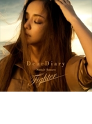 Dear Diary/Fighter【CDマキシ】