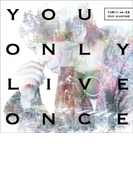 You Only Live Once *CD+DVD【CDマキシ】