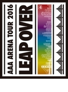AAA ARENA TOUR 2016 - LEAP OVER - (Blu-ray)【ブルーレイ】