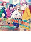 Break it down【CDマキシ】