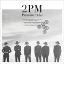 Promise (I'll be) -Japanese ver.- 【通常盤】【CDマキシ】