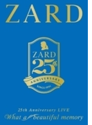 "ZARD 25th Anniversary LIVE ""What A Beautiful Memory"" (3DVD)"