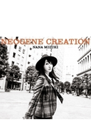 NEOGENE CREATION 【初回限定盤】(CD+Blu-ray)