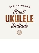 Best Ukulele Ballads【CD】