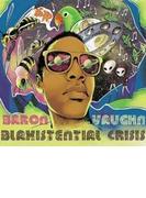 Blaxistential Crisis【CD】