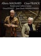 Violin Sonata: Poulet(Vn) Eynden(P) +magnard【CD】