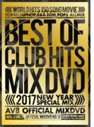2017 Best Of Club Hits Av8 Official Mixdvd