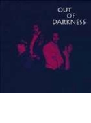 Out Of Darkness【CD】