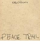 Peace Trail【CD】