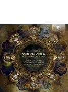 『ヴァイオリンとヴィオラのための作品集~モーツァルト、ブルッフ、マルチヌー、他』 ダヴィデ・アローニャ、ホセ・アドルフォ・アレホ、他(2CD)
