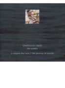 Journey Of Sounds: Sri Lanka - Cantigas Do Ceil_o【CD】