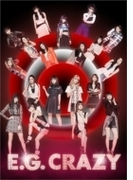 E.G. CRAZY 【初回生産限定盤 豪華パッケージ仕様/写真集封入】(2CD+3Blu-ray/スマプラミュージック・スマプラムービー対応)