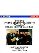 弦楽四重奏曲第12番『アメリカ』、弦楽六重奏曲 スメタナ四重奏団、ヨゼフ・スーク、ヨゼフ・フッフロ(1987、88)