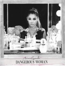 Dangerous Woman【CD】