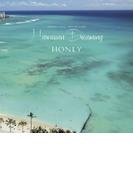 Honey Meets Island Cafe Hawaiian Dreaming【CD】