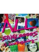 All Singleeees ~ & New Beginning~ (+dvd)(Ltd)