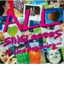 All Singleeees ~ & New Beginning~【CD】 2枚組