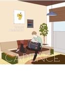 ケイデンス【アーティスト盤】【CDマキシ】