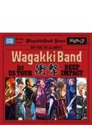 WagakkiBand 1st US Tour 衝撃 -DEEP IMPACT- (CD)