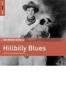Rough Guide To Hillbilly Blues【CD】