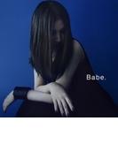 Babe. 【Loppi・HMV限定盤】 (CD+DVD)【CD】