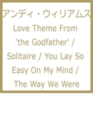 Love Theme From 'the Godfather' / Solitaire / You Lay So Easy On My Mind / The Way We Were【CD】 2枚組
