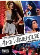 I Told You I Was Trouble - Amy Winehouse Live In London (Amaray For Row) (Ltd)