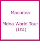 Mdna World Tour (Ltd)【DVD】