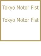 Tokyo Motor Fist【CD】