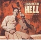 Hillbillies In Hell (Dled)【CD】