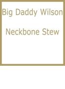Neckbone Stew【CD】